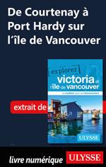 De Courtenay àPort Hardy sur l'île de Vancouver