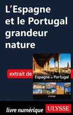 L'Espagne et le Portugal grandeur nature