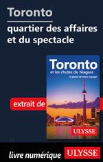 Toronto - quartier des affaires et du spectacle