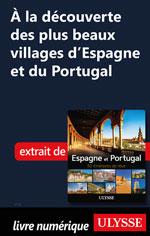 À la découverte plus beaux villages d'Espagne et du Portugal