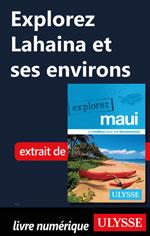 Explorez Lahaina et ses environs