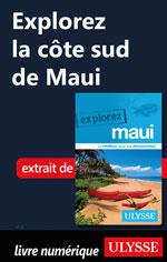Explorez La côte sud de Maui
