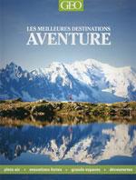 Les meilleures Destinations Decouvertes- Geo Aventure