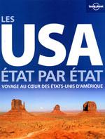 Lonely Planet les USA - Voyage au Coeur des Etats-Unis