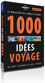 Lonely Planet 1000 Idées de Voyage, 5ème Éd.