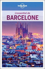 Lonely Planet l'Essentiel de Barcelone