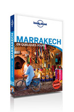 Lonely Planet en Quelques Jours Marrakech
