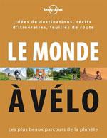 Lonely Planet le Monde à Vélo