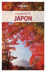 Lonely Planet l'Essentiel du Japon