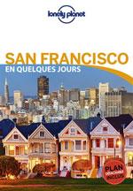 Lonely Planet en Quelques Jours San Francisco