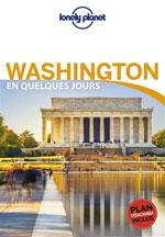 Lonely Planet en Quelques Jours Washington Dc