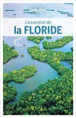 Lonely Planet l'Essentiel de la Floride
