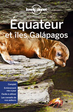 Lonely Planet Équateur et les Îles Galapagos