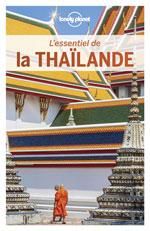 Lonely Planet l'Essentiel de la Thaïlande