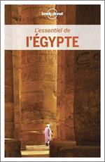 Lonely Planet l'Essentiel de l'Egypte