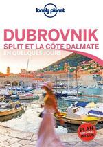 Lonely Planet en Quelques Jours Dubrovnick et la Côte Dalmat