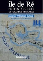 L'Ïle de Ré, Guide du Promeneur Curieux