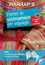 Parler le Vietnamien en Voyage