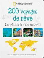200 Voyages de Rêve : les Plus Belles Destinations