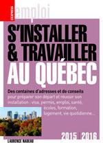 S'Installer et Travailler au Québec, 2015-2016
