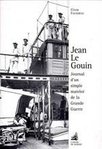 Jean le Gouin : Journal d'un Simple Matelot