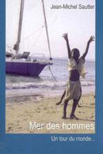 Mer des Hommes : un Tour du Monde à la Papy