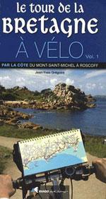 Tour de la Bretagne à Vélo, Vol.1