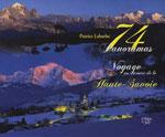74 Panoramas - Voyage au Centre de la Haute-Savoie