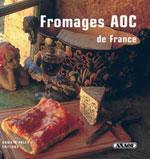 Autre Cuisine les Fromages Aoc (Recettes)