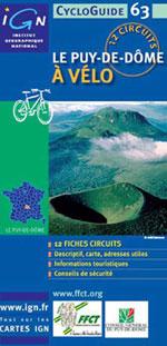 Ign Cycloguide 12 Circuits - Puy-de-Dôme à Vélo