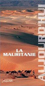 La Mauritanie Aujourd'hui