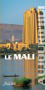 Le Mali Aujourd'hui