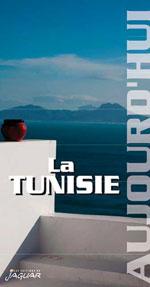 La Tunisie Aujourd'hui