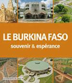 Le Burkina Faso - Souvenir & Espérances