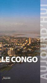 Le Congo Brazzaville Aujourd'hui