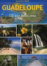 Guadeloupe, l'Ile aux Belles Eaux (Souple)