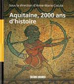 Aquitaine 2000 Ans d'Histoire