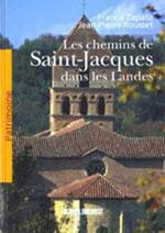 Chemins de Saint-Jacques dans les Landes: Patrimoine