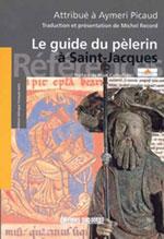 Guide du Pèlerin (Latin-Français) Codex Compostelle Xiie S