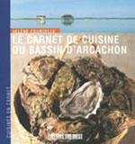 Carnets de Cuisine du Bassin d'Arcachon