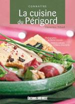 Connaître la Cuisine du Périgord