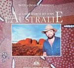 Au Commencement des Temps: l'Australie