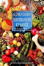 Alimentation Méditerranéenne et Santé