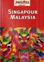 Cap sur Singapour & Malaysia