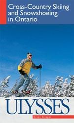 Cross-Country Skiing and Snowshoeing in Ontario