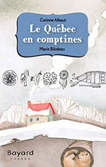 Le Québec en Comptines