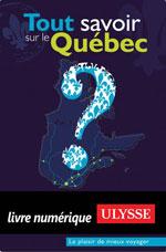 Tout savoir sur le Québec