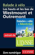 Balade à vélo les hauts et les bas de Westmount et Outremont