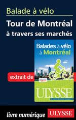 Balade à vélo - Tour de Montréal à travers ses marchés