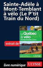 Sainte-Adèle à Mont-Temblant à vélo (Le P'tit Train du Nord)